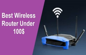 Best Wireless Router under 100