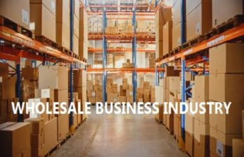 WHOLESALE BUSINESS INDUSTRY