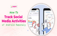 How to Track Social Media Activities of Android Remotely